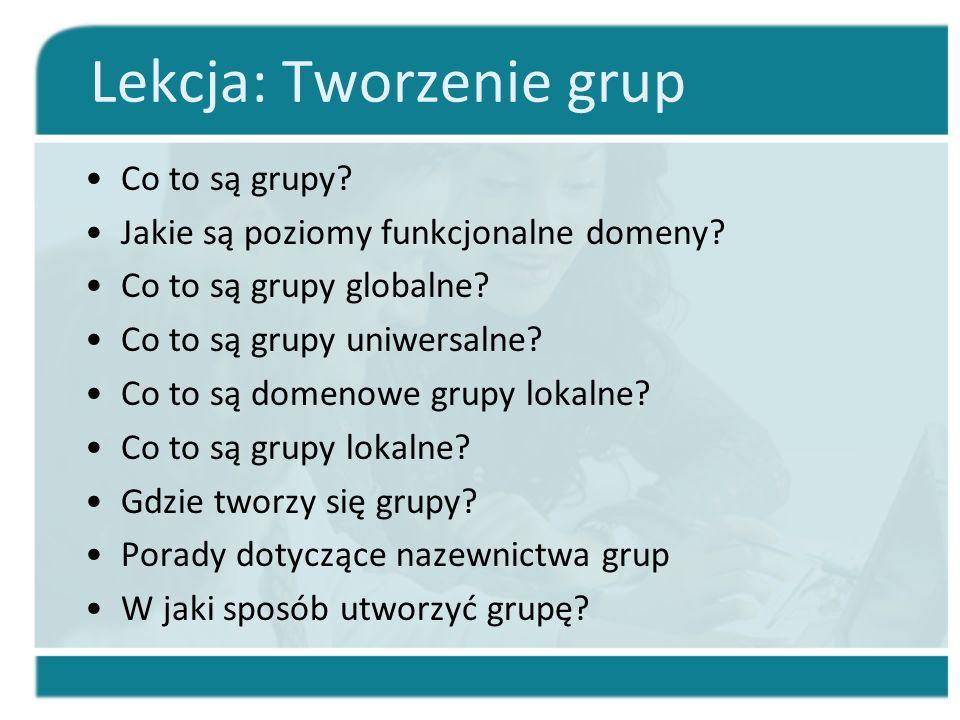 Lekcja: Tworzenie grup