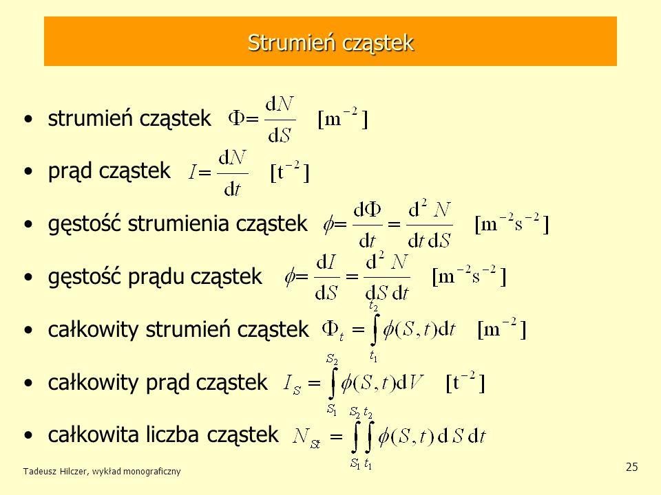 gęstość strumienia cząstek gęstość prądu cząstek