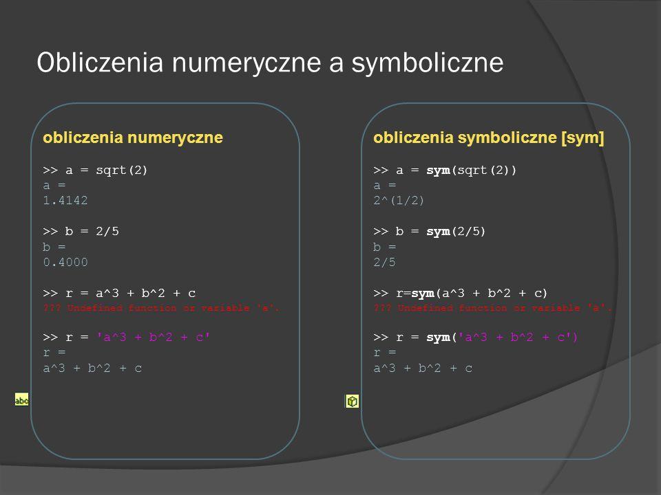Obliczenia numeryczne a symboliczne