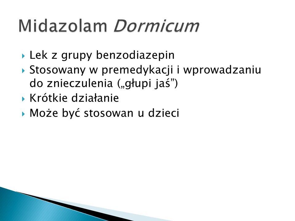 Midazolam Dormicum Lek z grupy benzodiazepin
