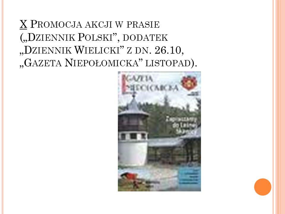 """X Promocja akcji w prasie (""""Dziennik Polski , dodatek """"Dziennik Wielicki z dn."""