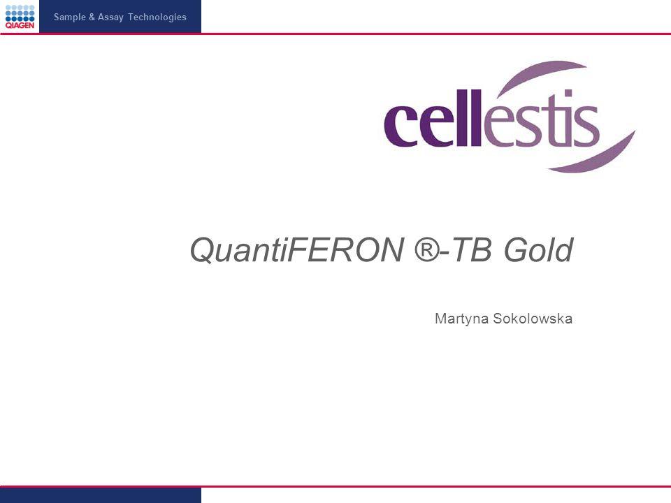 QuantiFERON ®-TB Gold Martyna Sokolowska