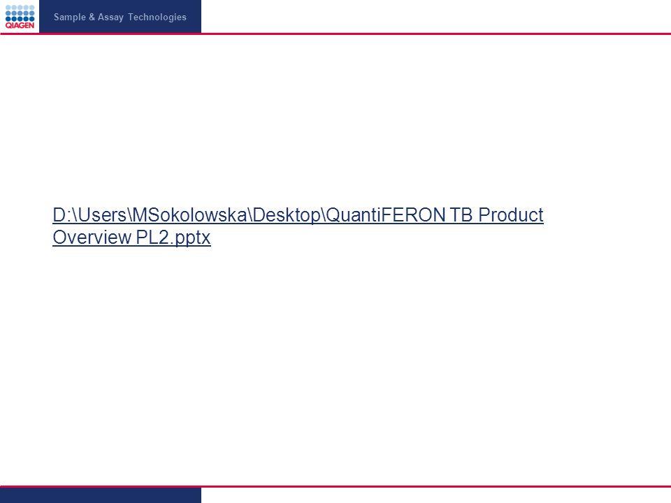 D:\Users\MSokolowska\Desktop\QuantiFERON TB Product Overview PL2.pptx