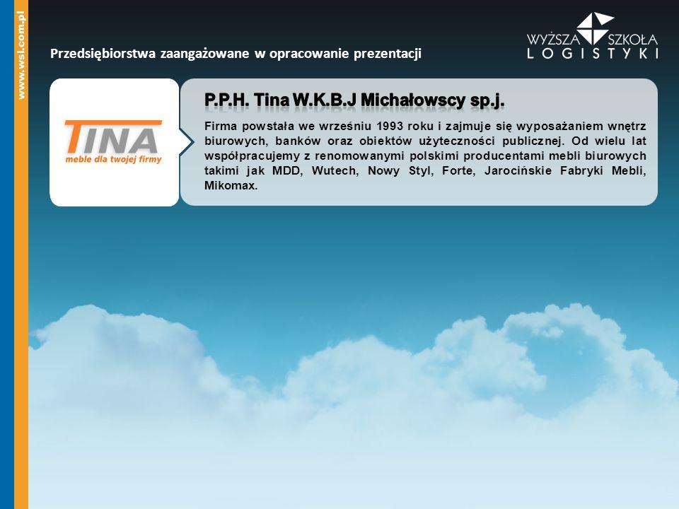 P.P.H. Tina W.K.B.J Michałowscy sp.j.