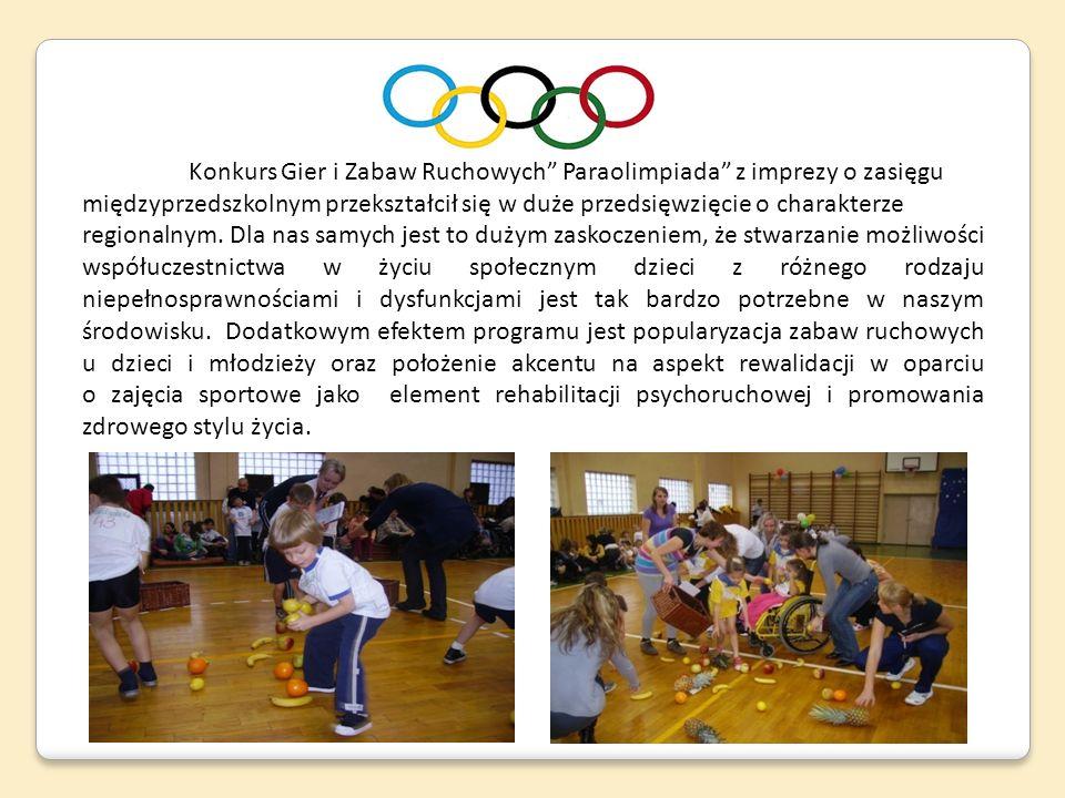 Konkurs Gier i Zabaw Ruchowych Paraolimpiada z imprezy o zasięgu
