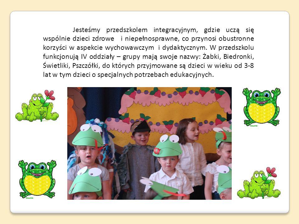 Jesteśmy przedszkolem integracyjnym, gdzie uczą się wspólnie dzieci zdrowe i niepełnosprawne, co przynosi obustronne korzyści w aspekcie wychowawczym i dydaktycznym.