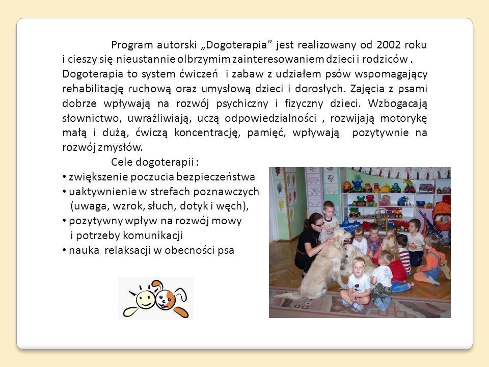 """Program autorski """"Dogoterapia jest realizowany od 2002 roku i cieszy się nieustannie olbrzymim zainteresowaniem dzieci i rodziców ."""