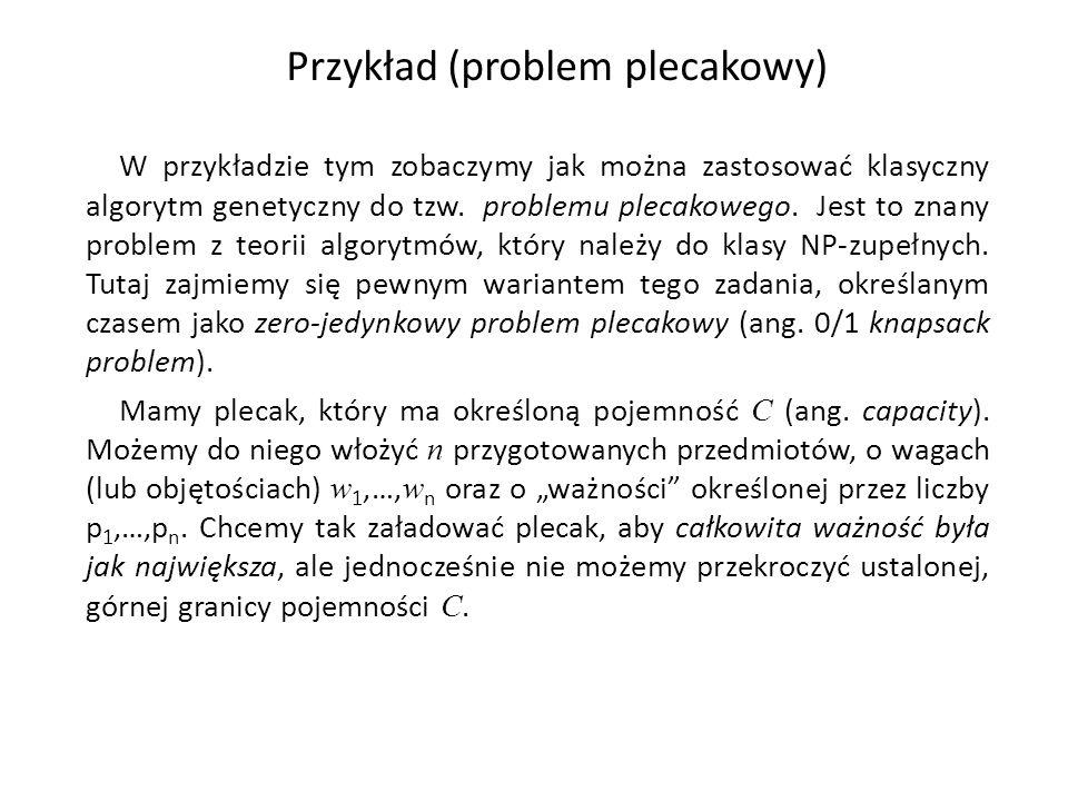 Przykład (problem plecakowy)