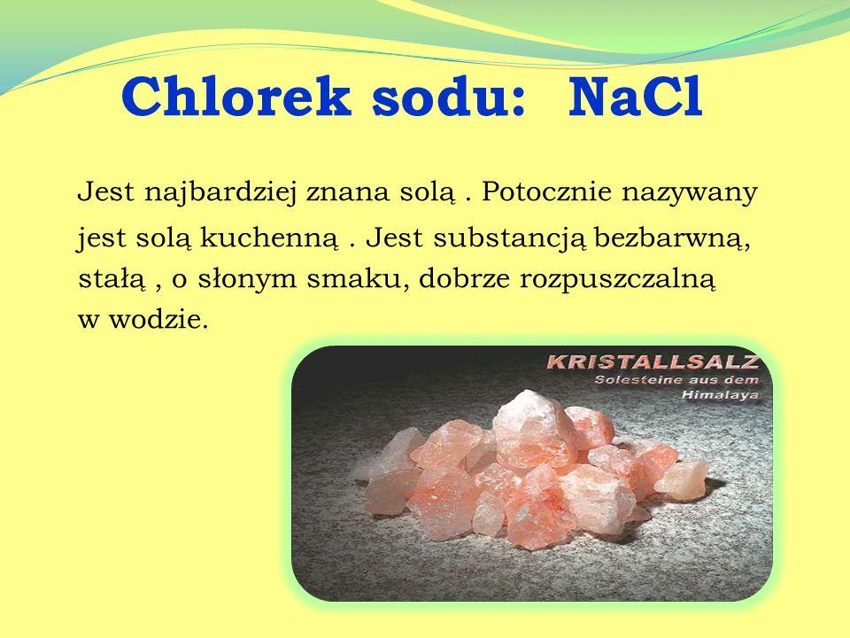 Chlorek sodu: NaCl