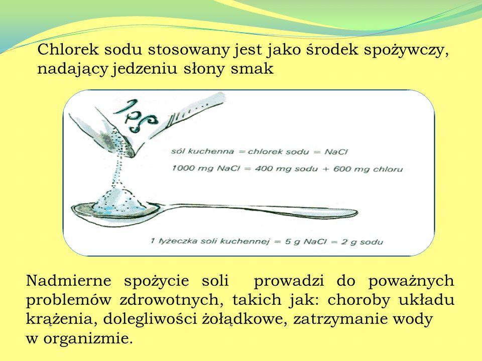 Chlorek sodu stosowany jest jako środek spożywczy, nadający jedzeniu słony smak
