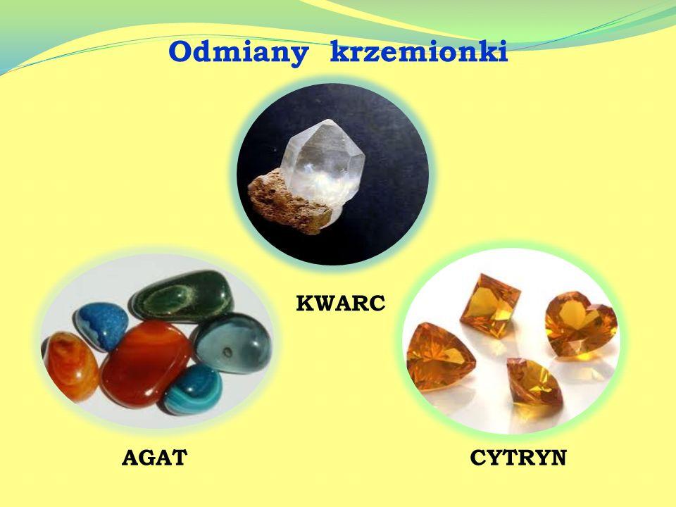 Odmiany krzemionki KWARC AGAT CYTRYN