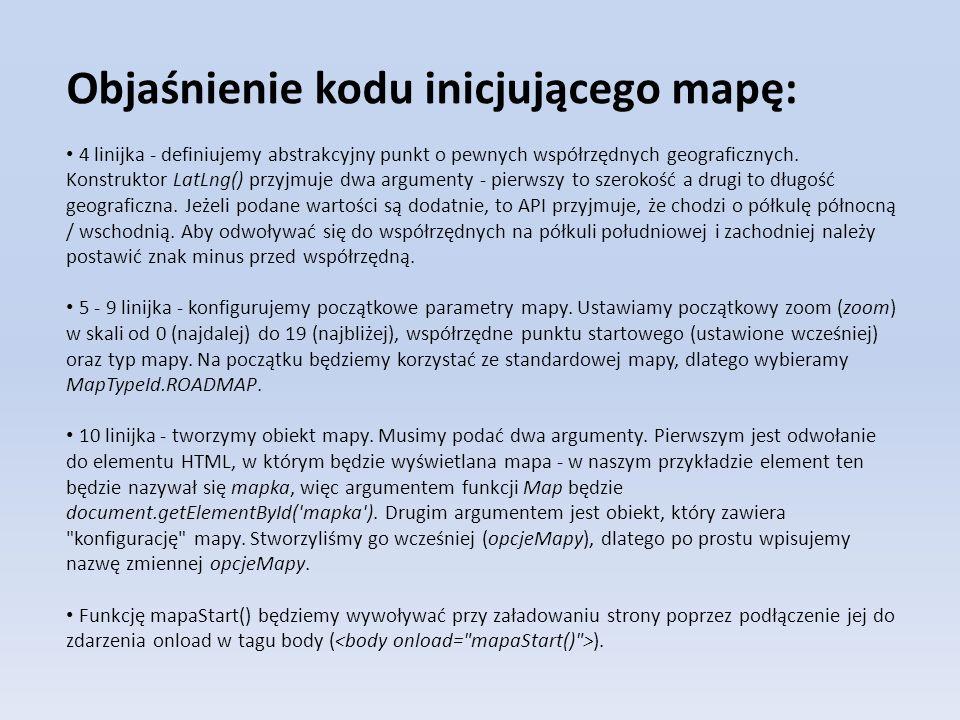 Objaśnienie kodu inicjującego mapę: