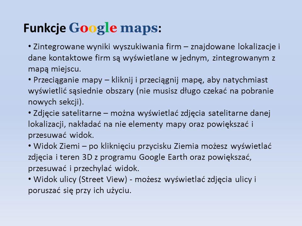 Funkcje Google maps: