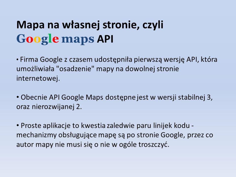 Mapa na własnej stronie, czyli Google maps API