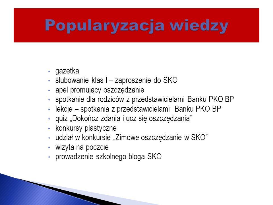 Popularyzacja wiedzy gazetka ślubowanie klas I – zaproszenie do SKO