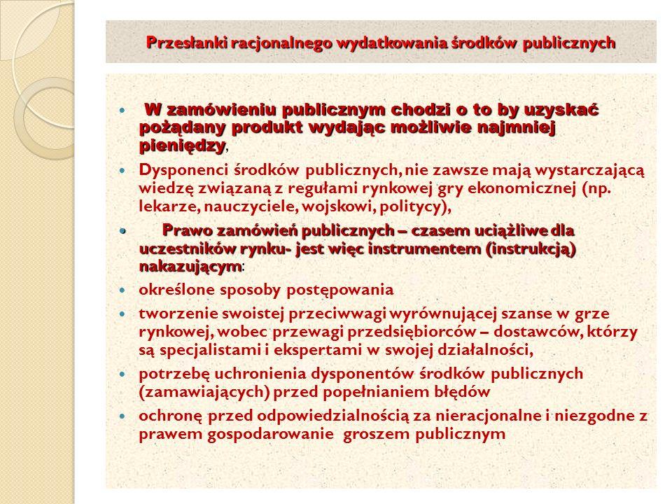 Przesłanki racjonalnego wydatkowania środków publicznych