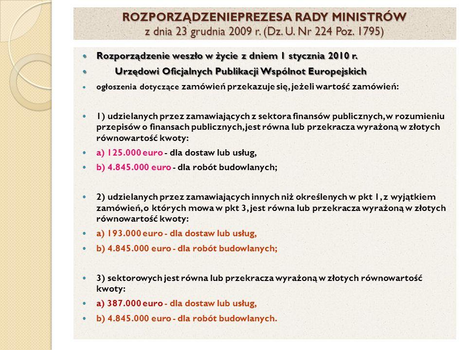 ROZPORZĄDZENIEPREZESA RADY MINISTRÓW z dnia 23 grudnia 2009 r. (Dz. U