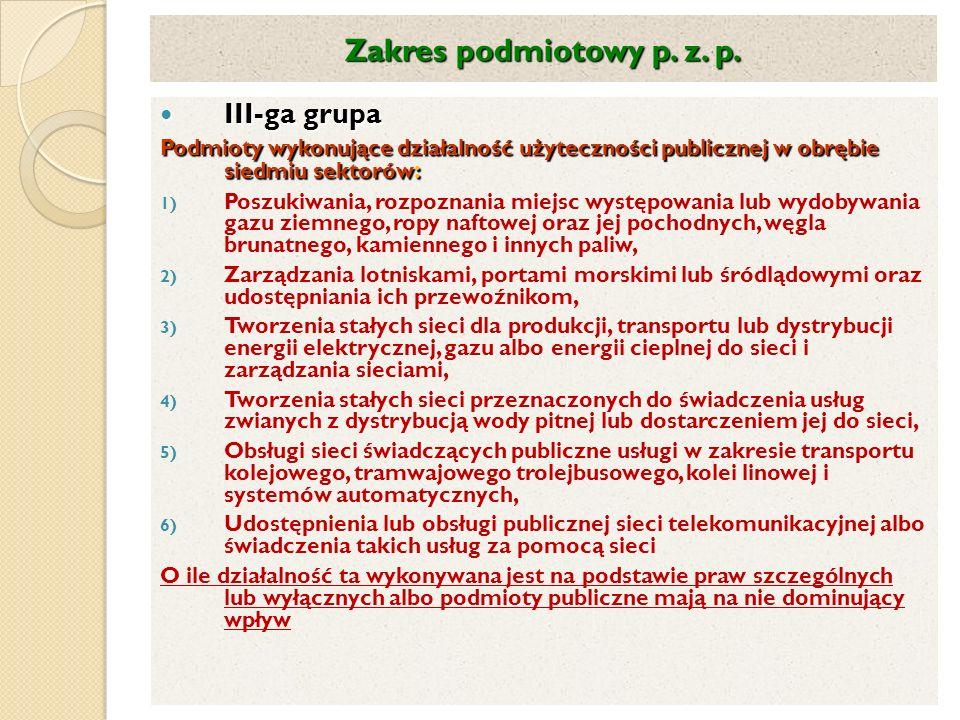 Zakres podmiotowy p. z. p. III-ga grupa
