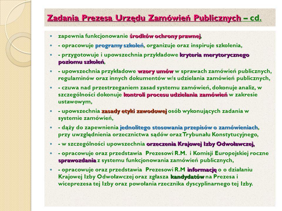 Zadania Prezesa Urzędu Zamówień Publicznych – cd.