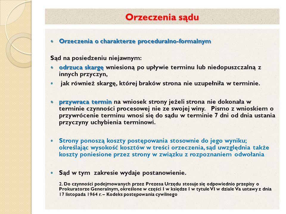 Orzeczenia sądu Orzeczenia o charakterze proceduralno-formalnym
