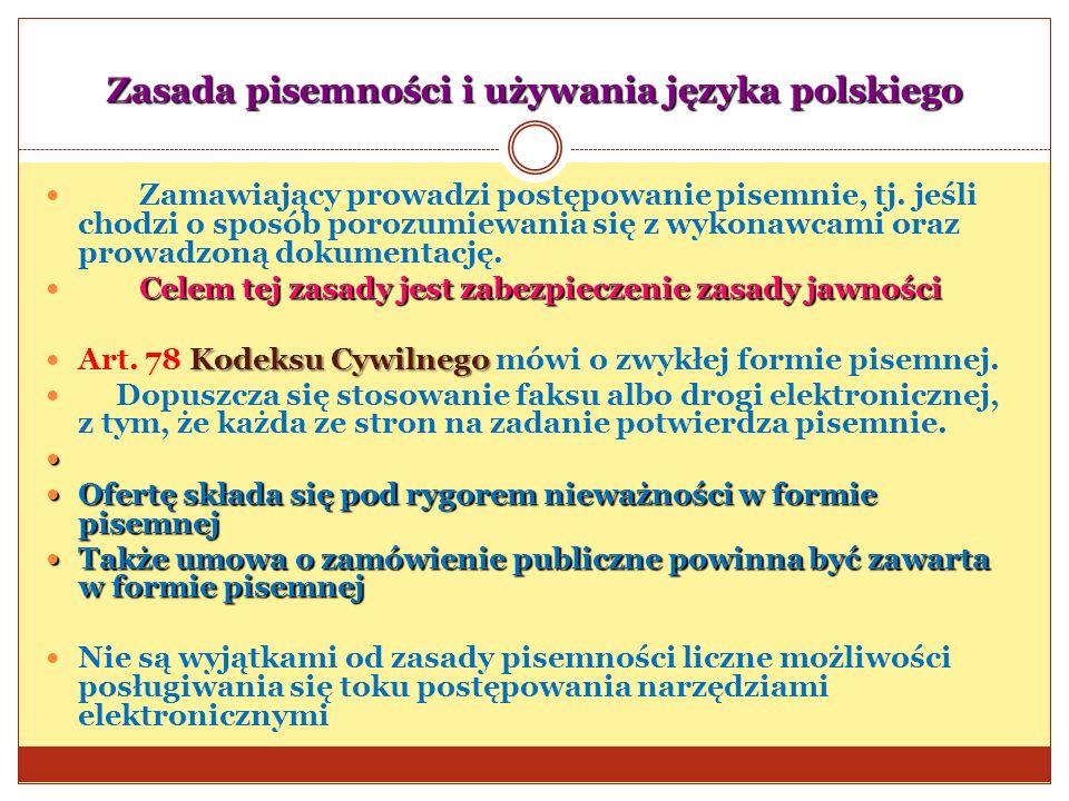 Zasada pisemności i używania języka polskiego