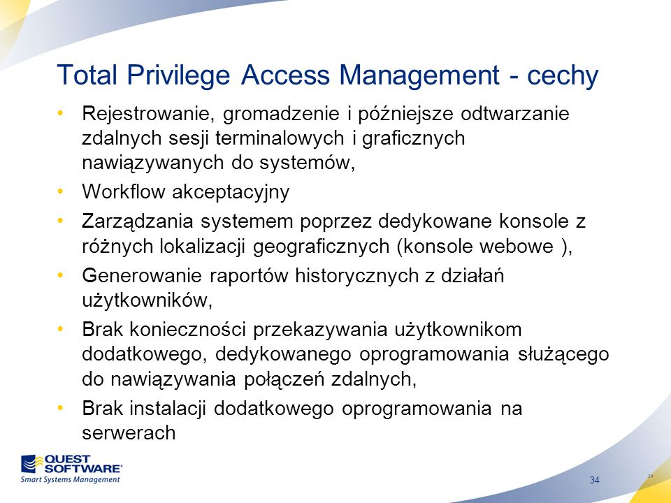 Total Privilege Access Management - cechy
