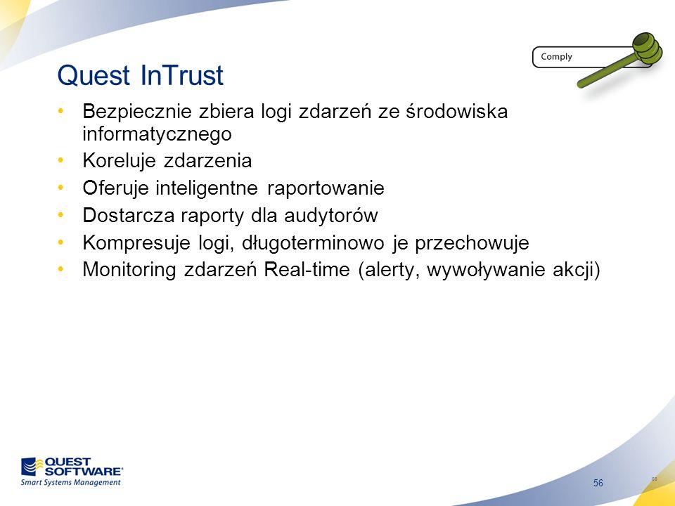 Quest InTrust Bezpiecznie zbiera logi zdarzeń ze środowiska informatycznego. Koreluje zdarzenia. Oferuje inteligentne raportowanie.