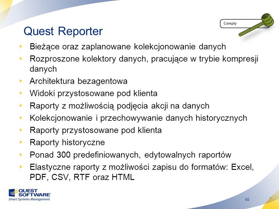 Quest Reporter Bieżące oraz zaplanowane kolekcjonowanie danych