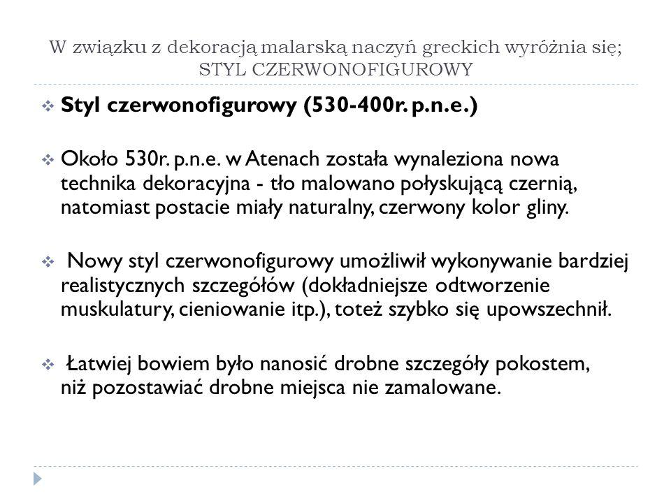 Styl czerwonofigurowy (530-400r. p.n.e.)