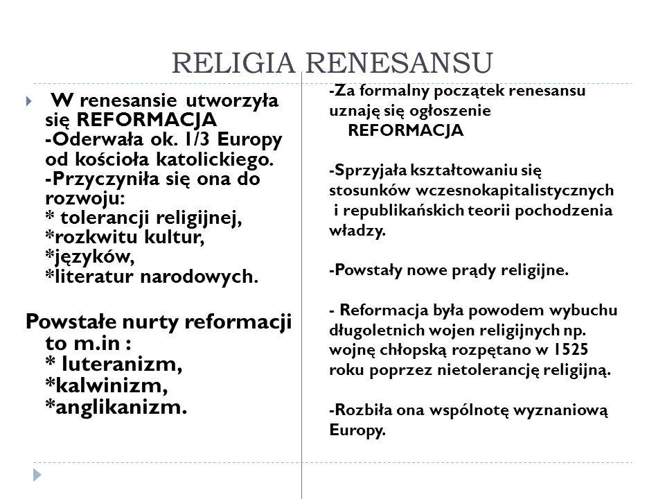 RELIGIA RENESANSU -Za formalny początek renesansu uznaję się ogłoszenie.