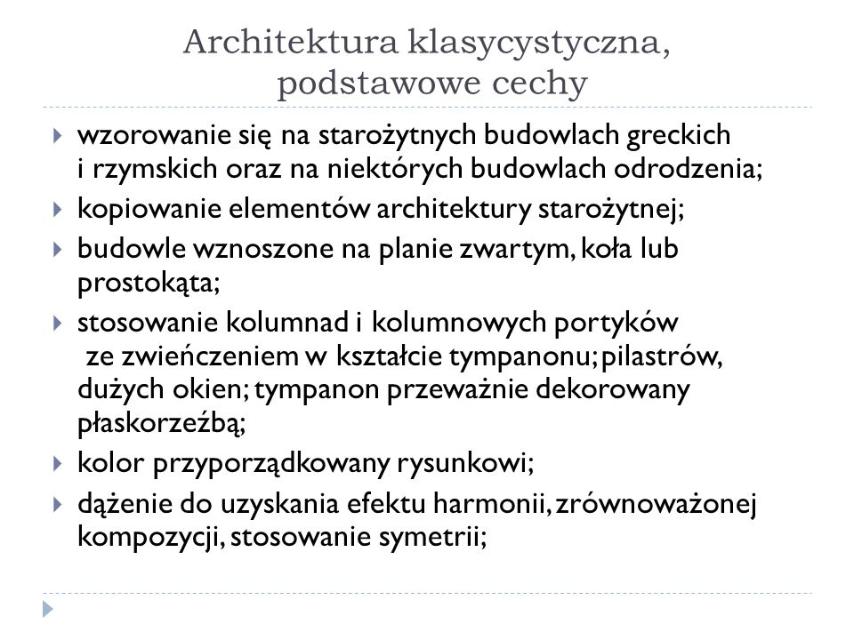 Architektura klasycystyczna, podstawowe cechy