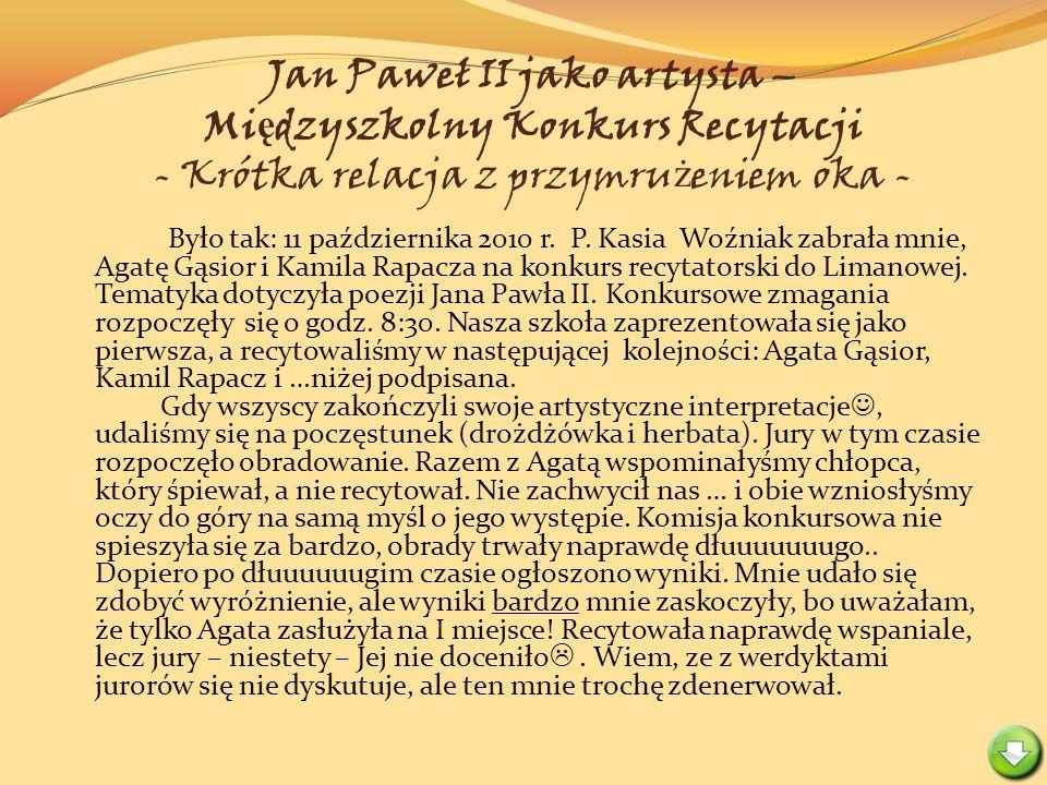 Jan Paweł II jako artysta – Międzyszkolny Konkurs Recytacji - Krótka relacja z przymrużeniem oka -