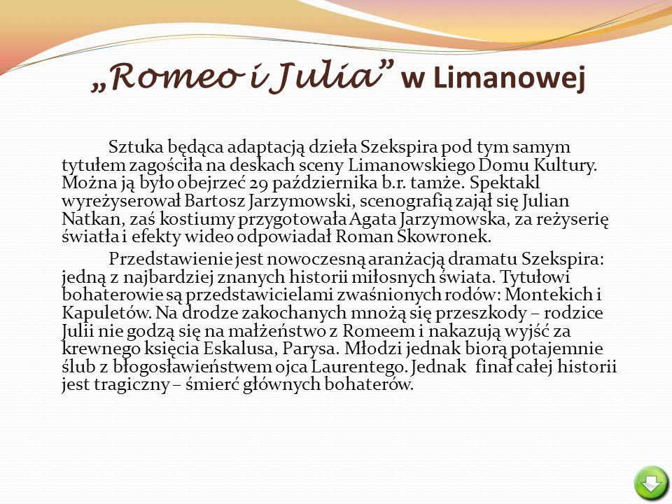 """""""Romeo i Julia w Limanowej"""