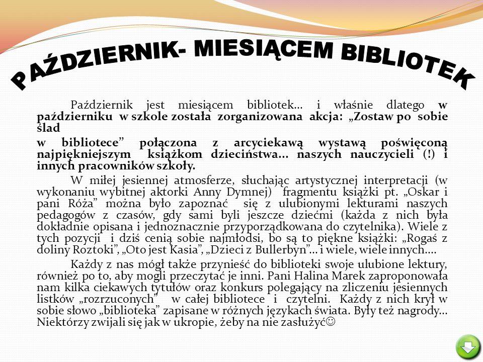 PAŹDZIERNIK- MIESIĄCEM BIBLIOTEK