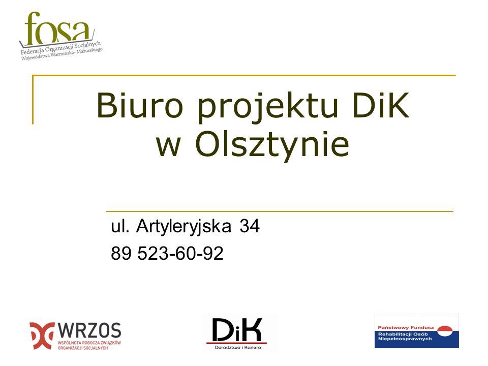 Biuro projektu DiK w Olsztynie