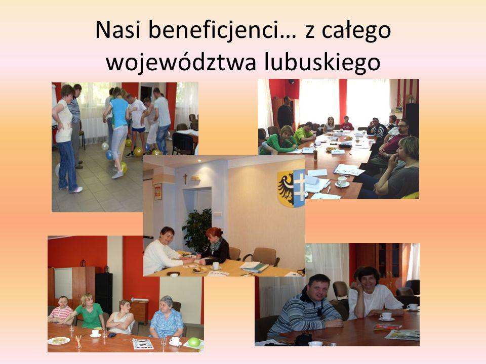 Nasi beneficjenci… z całego województwa lubuskiego