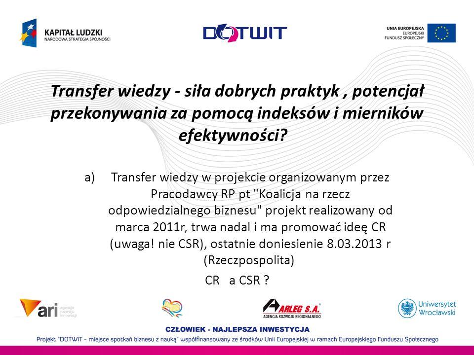 Transfer wiedzy - siła dobrych praktyk , potencjał przekonywania za pomocą indeksów i mierników efektywności