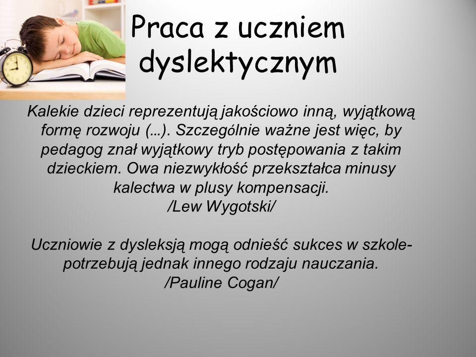Praca z uczniem dyslektycznym