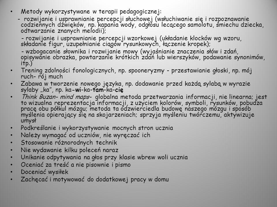 Metody wykorzystywane w terapii pedagogicznej: