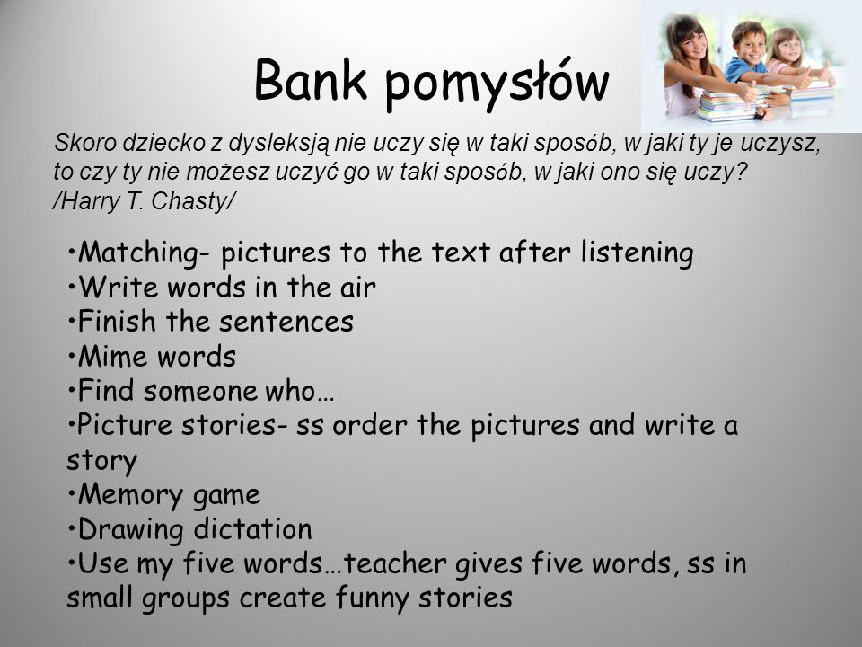 Bank pomysłów Matching- pictures to the text after listening