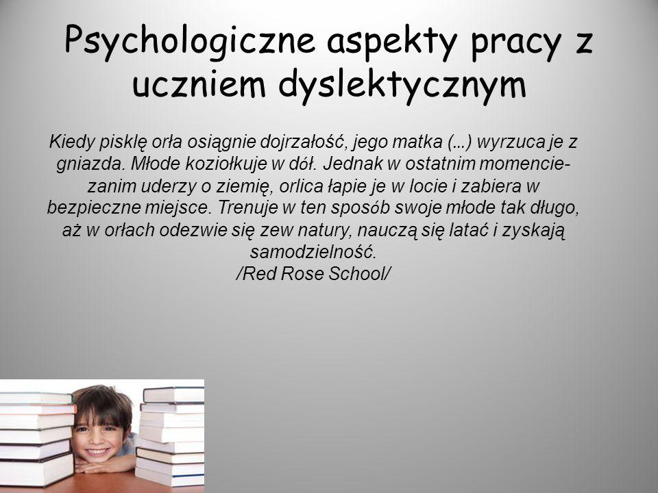 Psychologiczne aspekty pracy z uczniem dyslektycznym