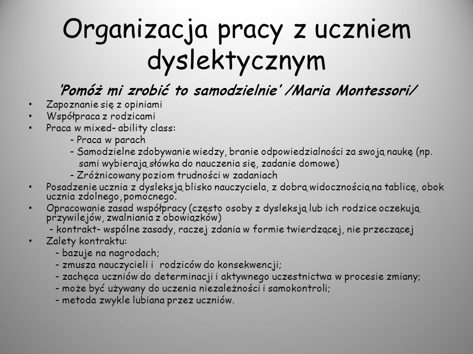 Organizacja pracy z uczniem dyslektycznym