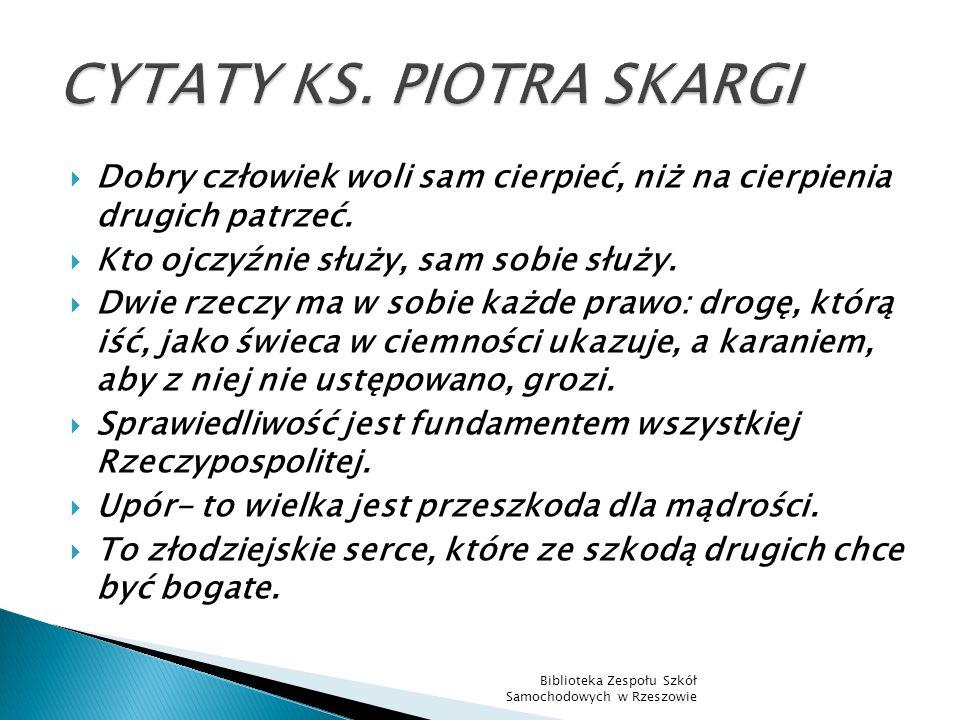 CYTATY KS. PIOTRA SKARGI