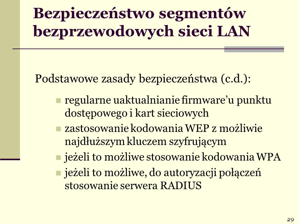 Bezpieczeństwo segmentów bezprzewodowych sieci LAN