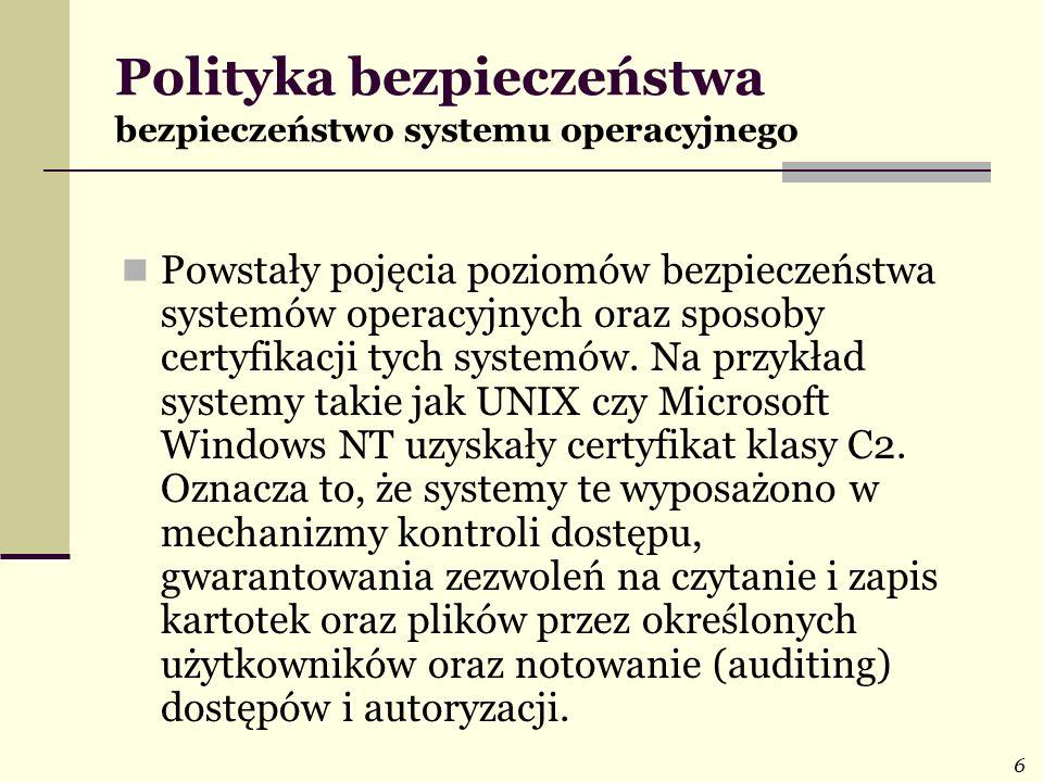 Polityka bezpieczeństwa bezpieczeństwo systemu operacyjnego