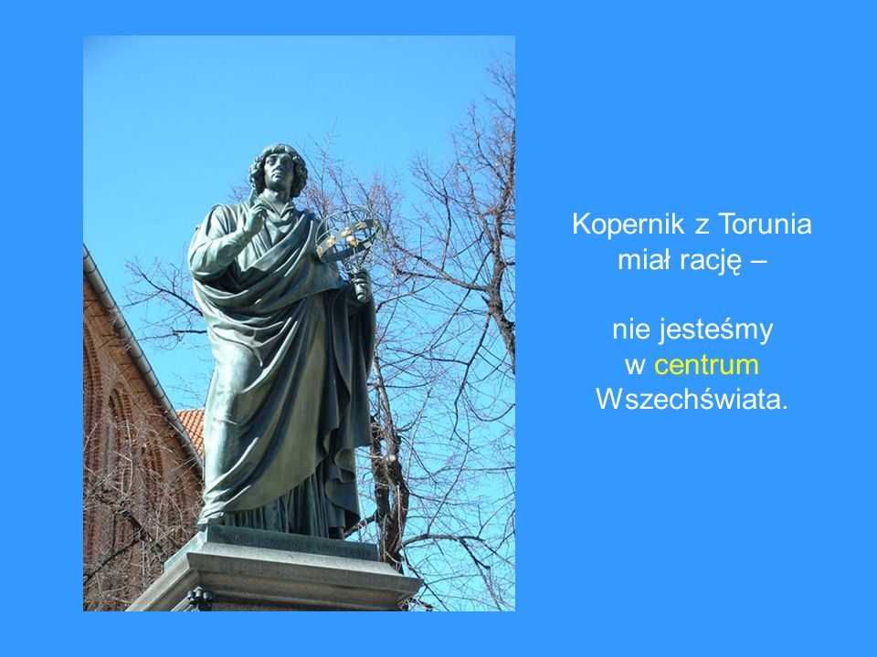 Kopernik z Torunia miał rację –