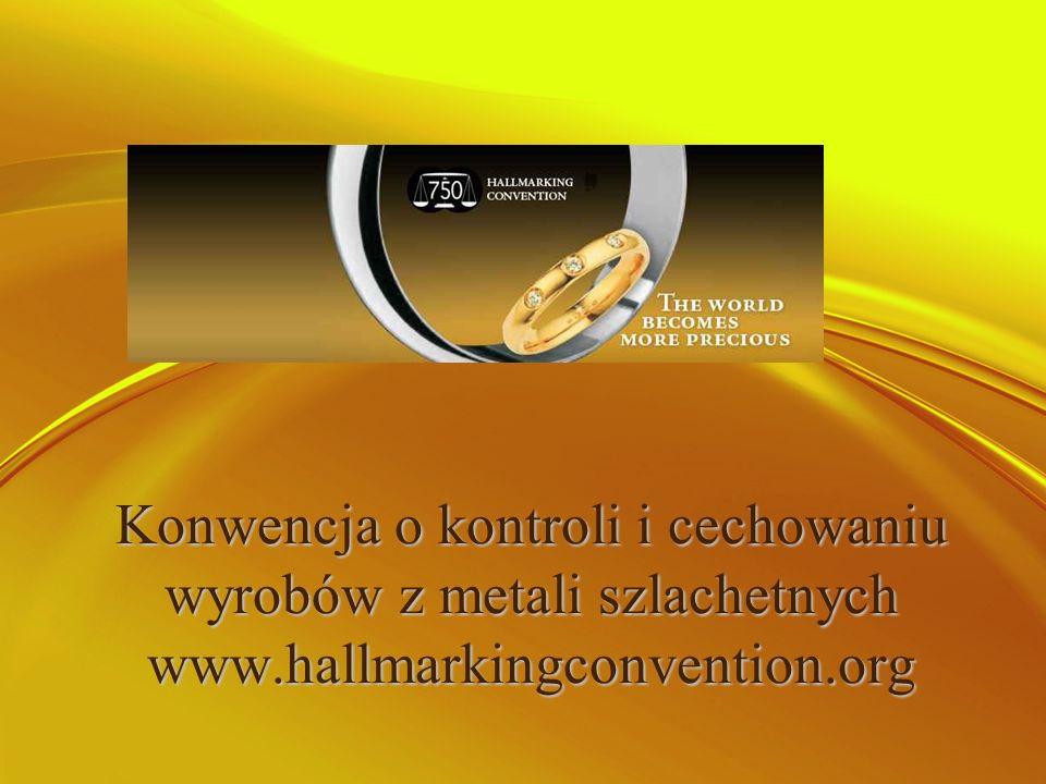 Konwencja o kontroli i cechowaniu wyrobów z metali szlachetnych www
