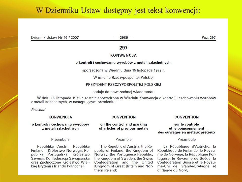 W Dzienniku Ustaw dostępny jest tekst konwencji:
