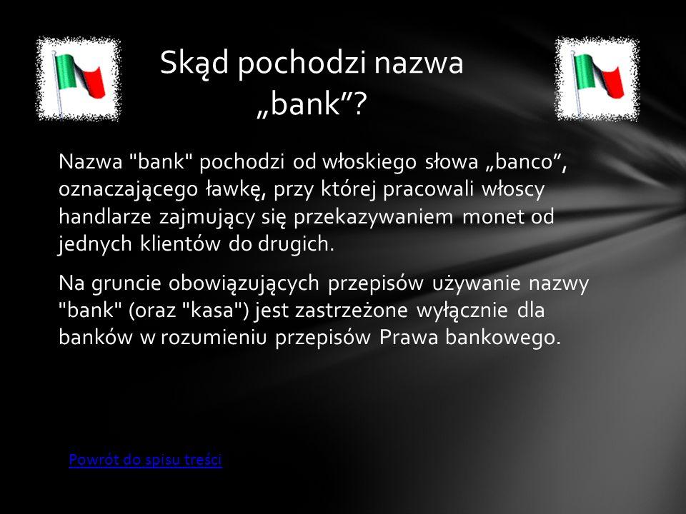 """Skąd pochodzi nazwa """"bank"""