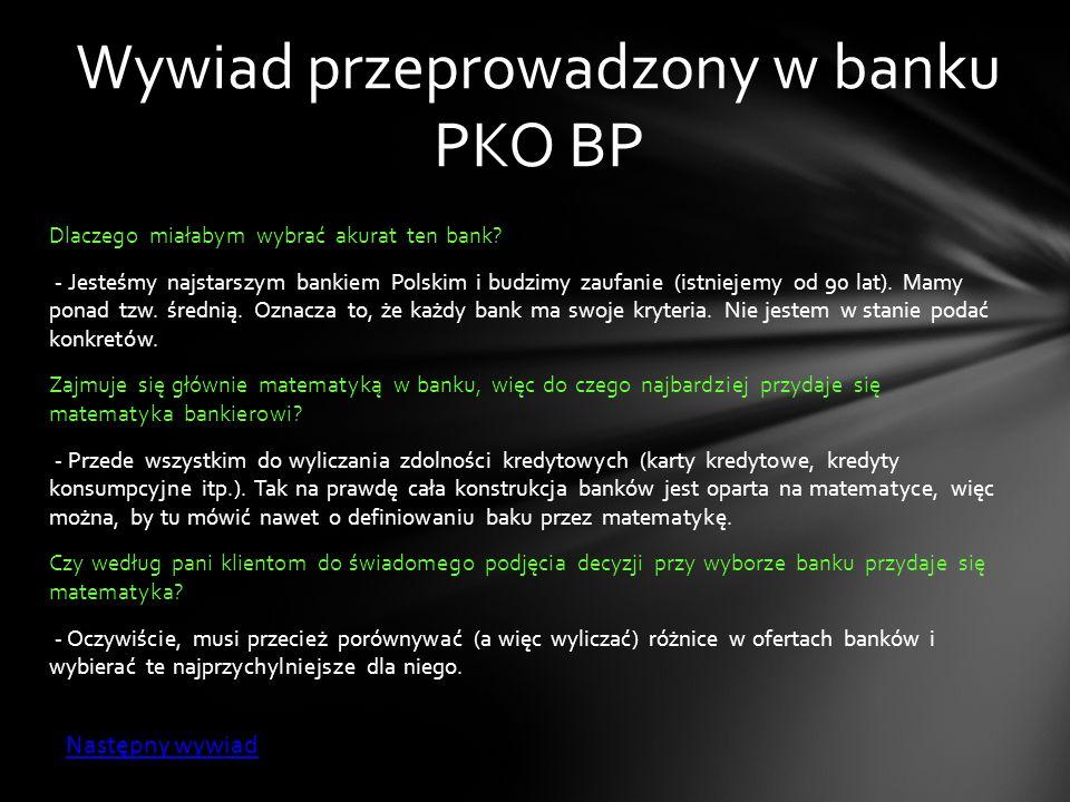 Wywiad przeprowadzony w banku PKO BP